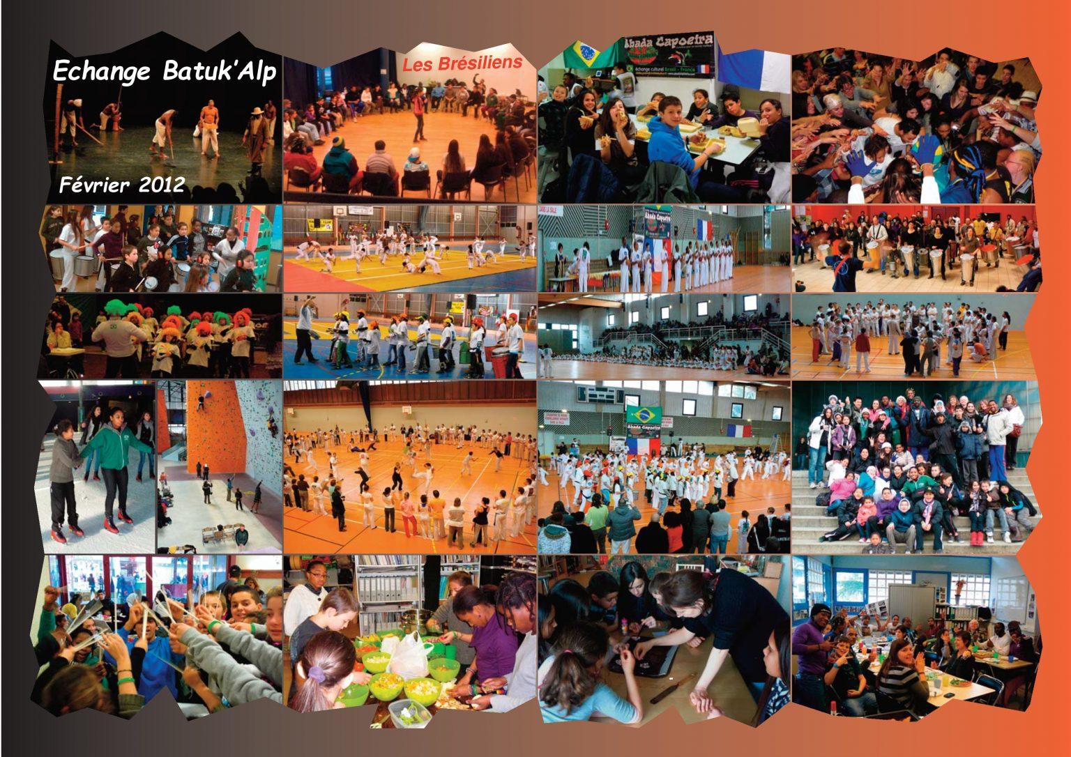 BatukaVI - Panneau Photos 2012-02 Echange Batuk'Alp - Les Brésiliens
